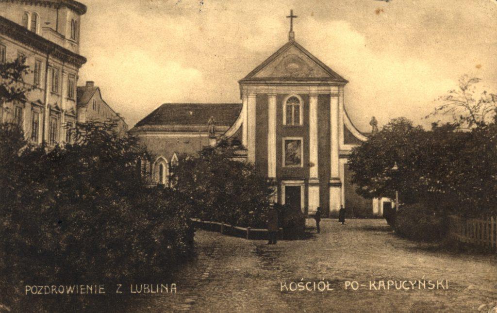 Kościół OO. Kapucynów. Pocztówka zok. 1909 roku,wykonana napodstawie najstarszego zdjęcia z1874 roku, autorstwa Wandy Chicińskiej. Źródło: bc.wbp.lublin.pl