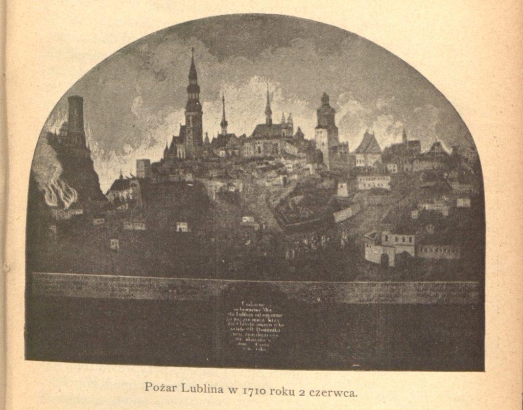Pożar miasta Lublina, ilustracja zprzewodnika M. Ronikierowej z1901 roku